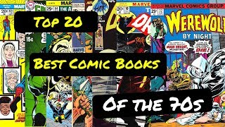 Top 20 Comic Books of the 70s