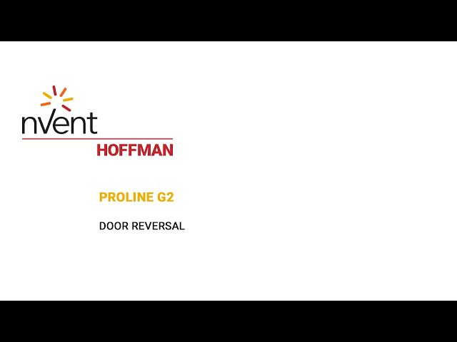 ProLine G2 Installation Video – Door Reversal | nVent HOFFMAN