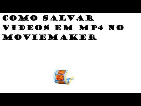 como-salvar-um-video-do-movie-maker-em-mp4