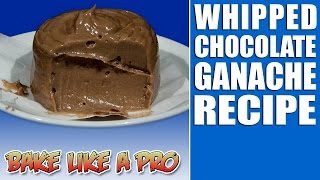Whipped Chocolate Ganache Recipe / Egg-free Chocolate Mousse Recipe