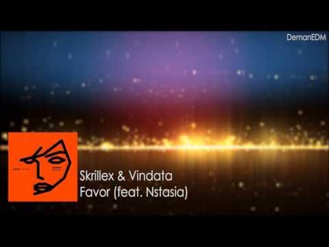 Skrillex & Vindata - Favor (feat  Nstasia)