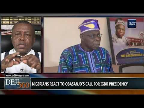DEJI360 EP 145 Part 3: Obasanjo advocates Igbo President in 2019