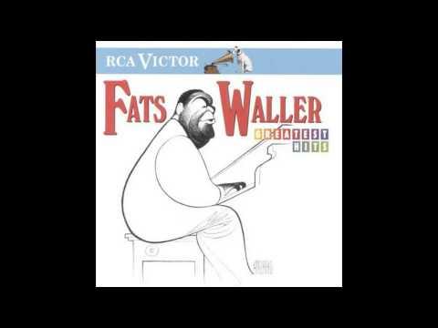 Fats Waller Best songs    Fats Waller Greatest Hits ... Fats Waller Songs