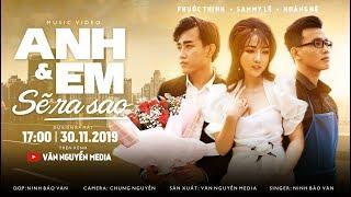 Phim Ca Nhạc 2020 | ANH VÀ EM SẼ RA SAO ? | Ninh Bảo Văn | Văn Nguyễn Media