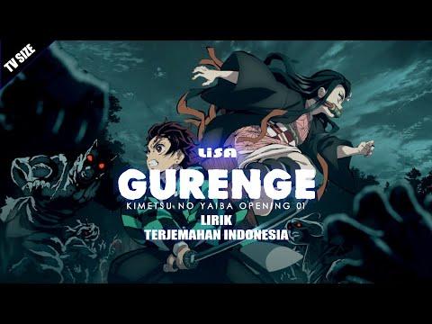 Kimetsu No Yaiba OP 01 | Gurenge - LiSA [TV-Size] | Lirik Terjemahan Indonesia