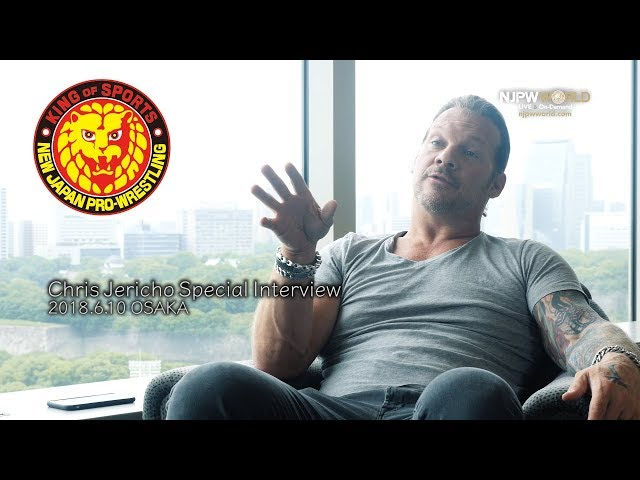 ?New Japan Pro-Wrestling? Chris Jericho Special Interview: June 10th 2018, Osaka
