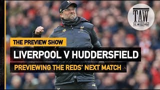 Liverpool v Huddersfield Town | The Preview Show