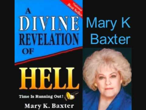 FULL: A Divine Revelation of HELL by Mary K. Baxter