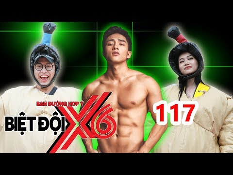 X6 SQUAD| #117| Huu Vi shows his body off and plays 'SUMO wrestling with Quang Bao - Si Thanh