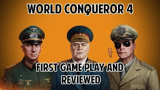 WORLD CONQUEROR 4 First Impression and Gameplay [Overview of THE GAME]