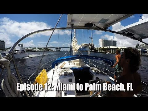 The Friendly Pirates ep. 12, Motoring up the ICW! (Miami to Palm Beach Fl)