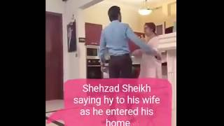 Shehzad Sheikh meet his wife as he entered in his home