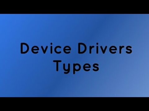 Device Drivers/Types