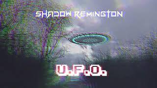 Shadow Remington - U.F.O.
