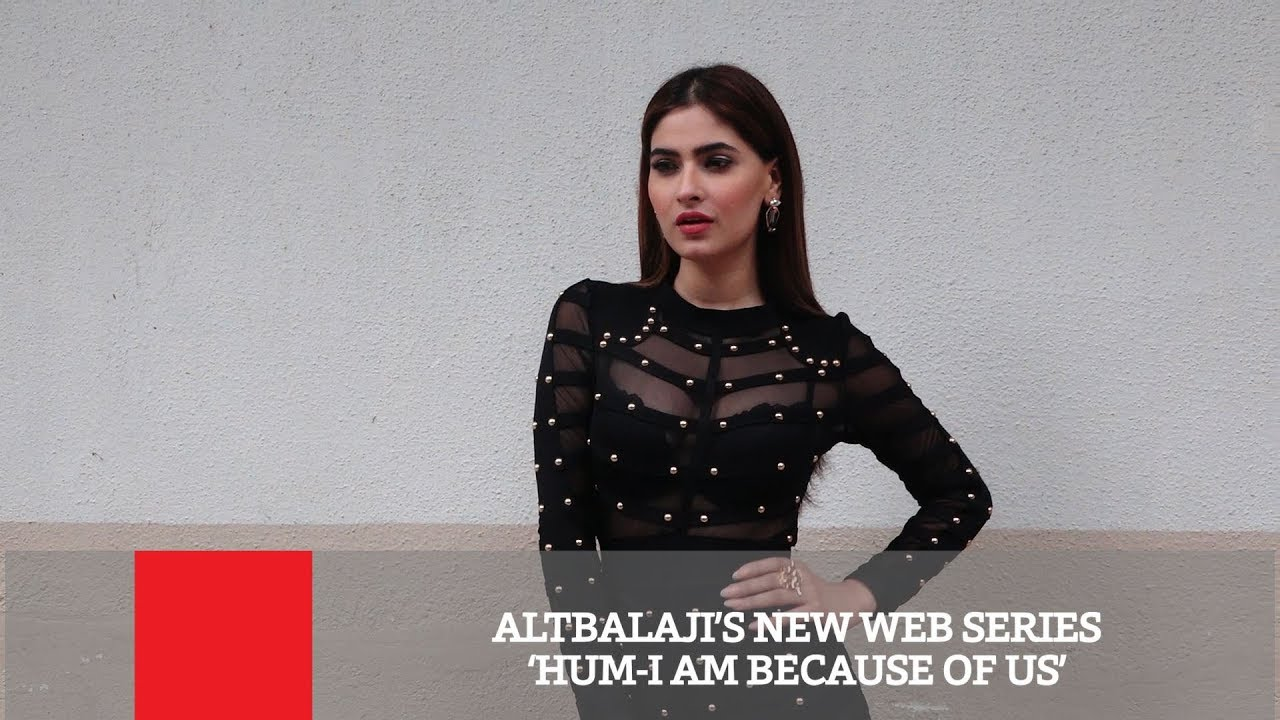 Download ALTBALAJI'S New Web Series 'Hum-I Am Because Of Us'