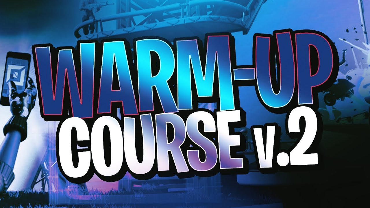 Fortnite Warm Up Courses Codes List Best Warm Ups To Get