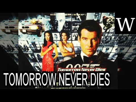 TOMORROW NEVER DIES - WikiVidi Documentary