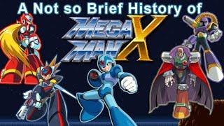 Mega Man X: A Not So Brief History