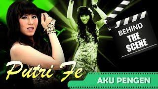 Putri Fe - Behind The Scenes Video Klip - Aku Pengen - NSTV - TV Musik Indonesia