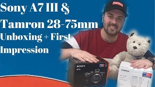 Sony A7III & Tamron 28-75mm Unboxing + First Impressions