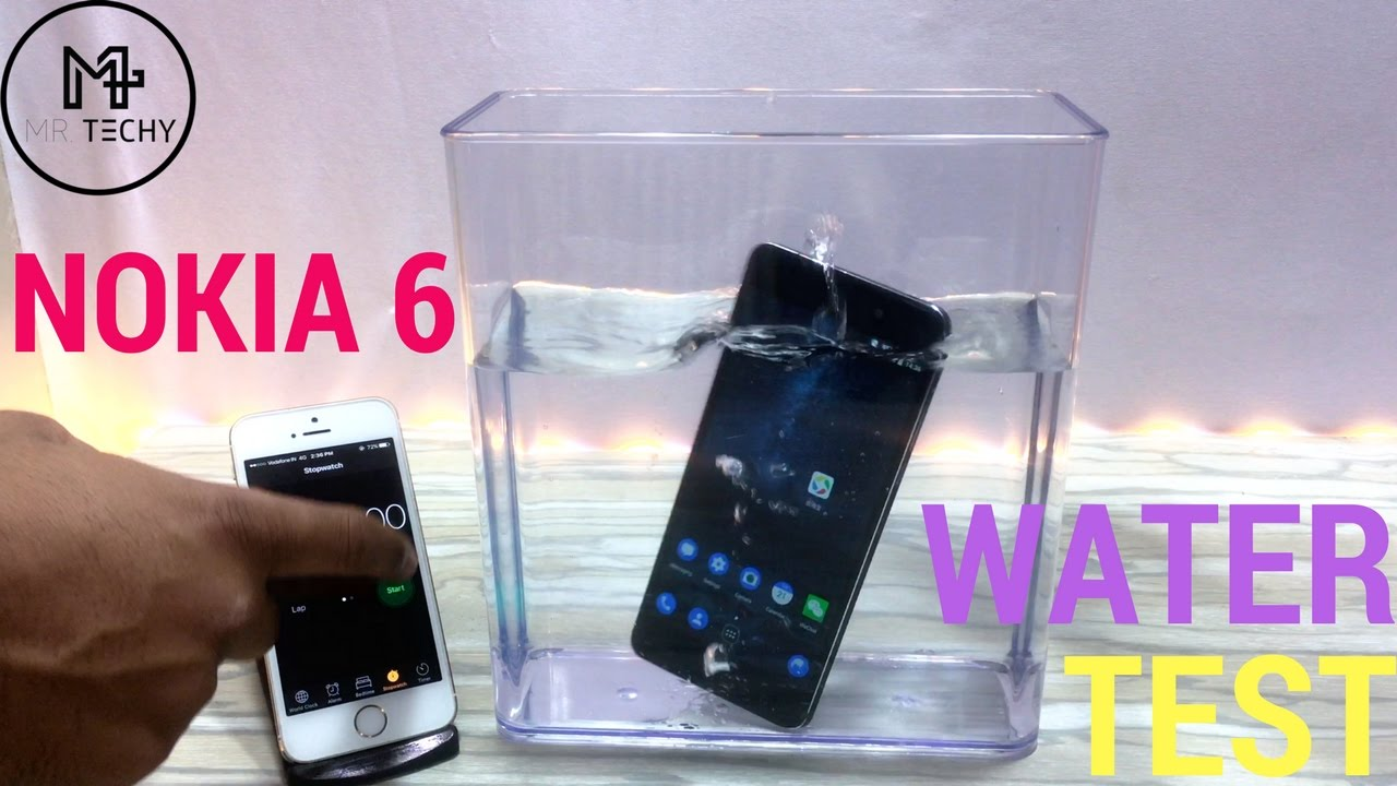 separation shoes a8074 ad57a Nokia 6 - Water Test | Is it Waterproof ? | Durability Test [ Hindi ]