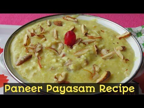 Delicious Paneer Payasam || பன்னிர் பாயாசம் || Navratri Special Recipe|| paneer kheer Recipe