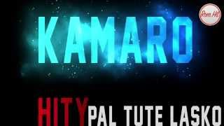Gipsy Kamaro - PAL TUTE LASKO