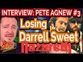 watch he video of Nazareth's Pete Agnew On The Day They Lost Drummer Darrell Sweet