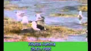 Khutba Jumma:25-01-1985:Delivered by Hadhrat Mirza Tahir Ahmad (R.H) Part 4/4