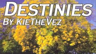 Kiethevez - Destinies