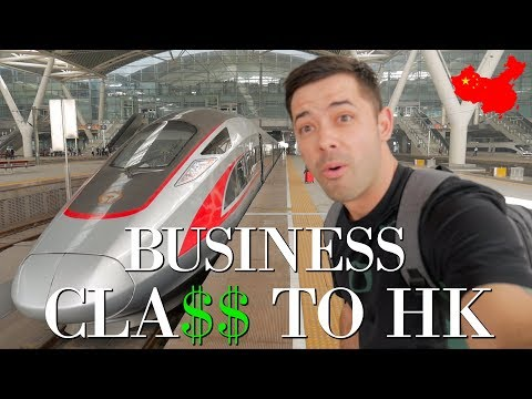 Chinese Bullet Train BUSINESS CLASS to Hong Kong!