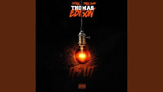 Thomas Edison (feat. Philly Swain)
