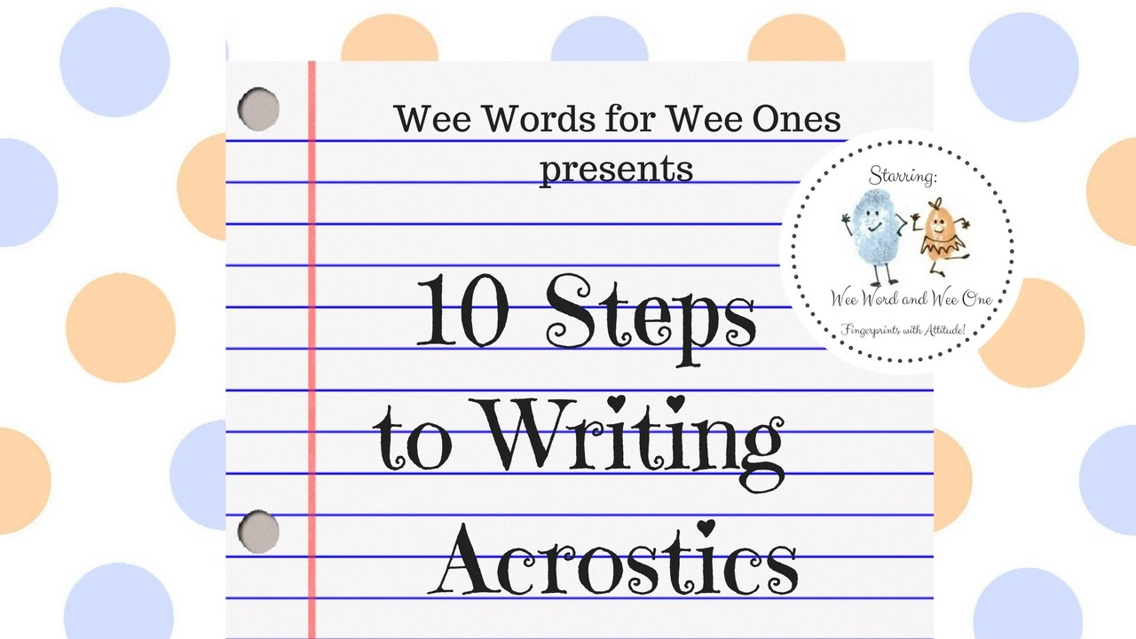 A Guide and Few Examples That Show How to Write an Acrostic Poem