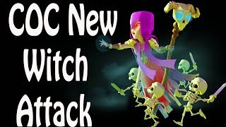 clash of clans new witch attack strategy