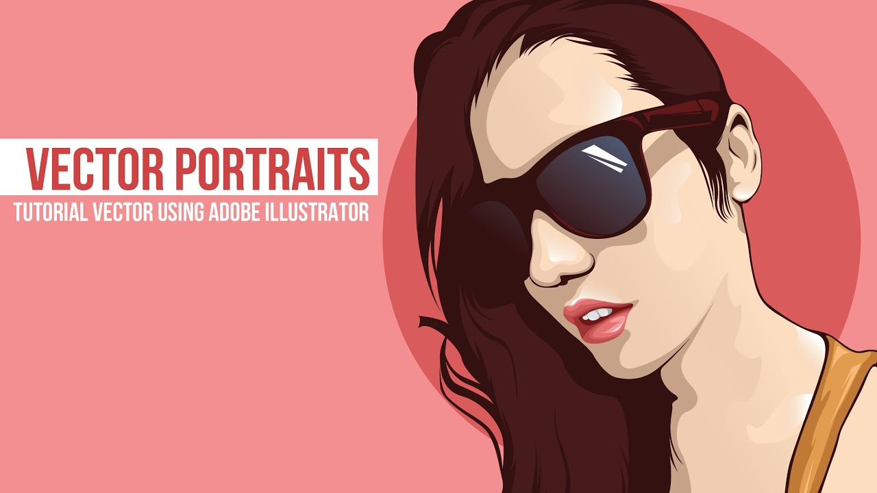 05 Tutorial Vector Portrait Adobe Illustrator cs6, coreldraw ...