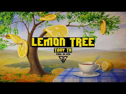 Lemon Tree (Weedmix) - Tony TK