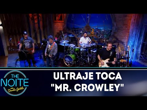 Ultraje toca Mr. Crowley | The Noite (10/07/18)