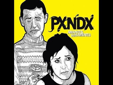 Pxndx - Amates Sunt Amentes [2006] (Álbum completo) - Nëftäly Cöntrëräs Mÿ