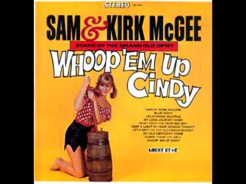Whoop 'Em Up Cindy [1964] - Sam & Kirk McGee