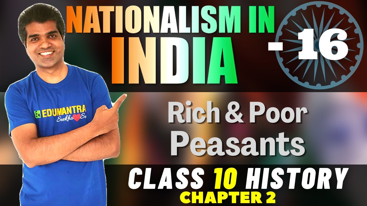 Download RISE OF NATIONALISM IN INDIA || Class 10 CBSE History || RICH AND POOR PEASANTS.