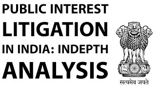 Public Interest Litigation in India, How PIL works & what are its advantages? Current Affairs 2018