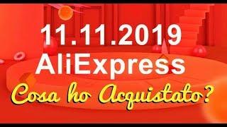 IL MIO SHOPPING SCONTATO SU ALIEXPRESS 11 11 2019 | Tanti Pandorocchi