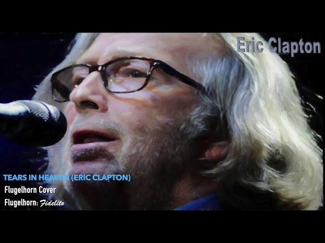 Tears in Heaven (Eric Clapton) - Flugelhorn Cover