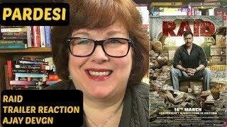 Raid Trailer Reaction   Ajay Devgn   on Pardesi