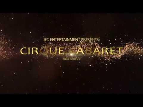 Cirque Cabaret - Jet Entertainment and A2D2 Inc.