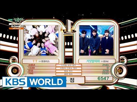[Music Bank K-Chart] 2nd Week of December - TWICE vs B1A4 (2016.12.09)