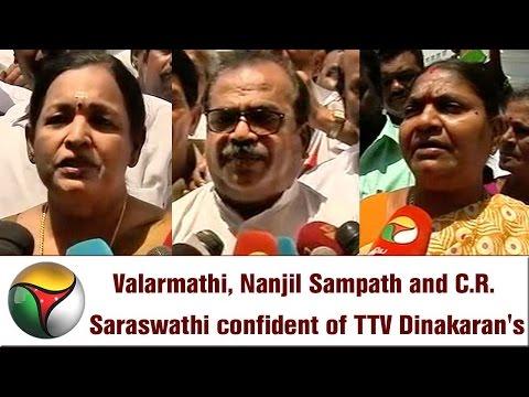 Valarmathi, Nanjil Sampath and C.R. Saraswathi confident of TTV Dinakaran's victory