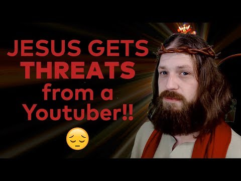 JESUS GETS THREATS from Youtuber!!!