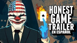 PAYDAY 2 (Honest Game Trailers en Español)