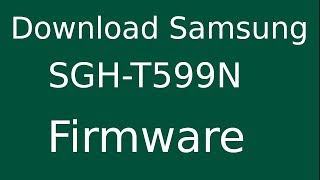Download samsung sgh t399 firmware video